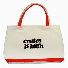 Crates Is High - Black Print Classic Tote Bag (Red)