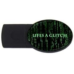 Lifes A Glitch 2GB USB Flash Drive (Oval)