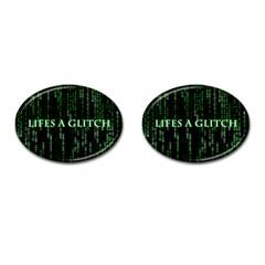 Lifes A Glitch Cufflinks (oval)