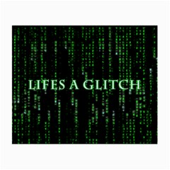 Lifes A Glitch Glasses Cloth (Small, Two Sided)