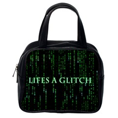Lifes A Glitch Classic Handbag (One Side)
