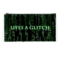 Lifes A Glitch Pencil Case