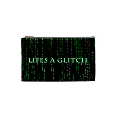 Lifes A Glitch Cosmetic Bag (Small)