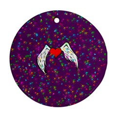 Your Heart Has Wings So Fly   Updated Round Ornament (two Sides)