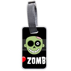I Love Zombies Luggage Tag (Two Sides)