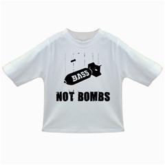 Drop bass not bombs Infant/Toddler T-Shirt