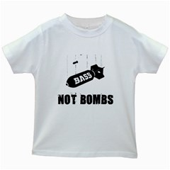Drop bass not bombs Kids White T-Shirt