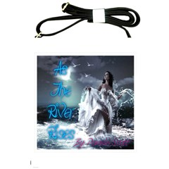 As The River Rises  Shoulder Sling Bag