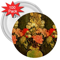 Still Life Vase With Rose Mallows By Vincent Van Gogh 1890  3  Button (100 pack)