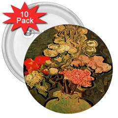 Still Life Vase With Rose Mallows By Vincent Van Gogh 1890  3  Button (10 pack)