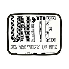 Watch The World Unite As You Turn Up The Love Netbook Case (small)