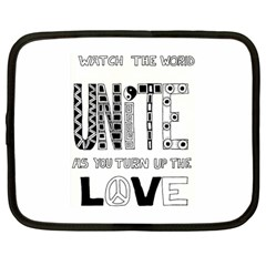 Watch The World Unite As You Turn Up The Love Netbook Case (Large)