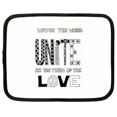 Watch The World Unite As You Turn Up The Love Netbook Case (XXL)