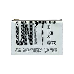 Watch The World Unite As You Turn Up The Love Cosmetic Bag (Medium)