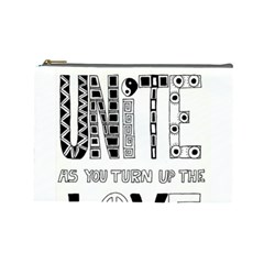 Watch The World Unite As You Turn Up The Love Cosmetic Bag (large)