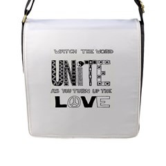Watch The World Unite As You Turn Up The Love Flap Closure Messenger Bag (large)
