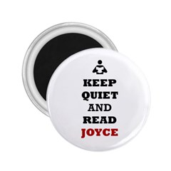 Keep Quiet And Read Joyce Black 2.25  Button Magnet
