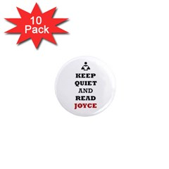 Keep Quiet And Read Joyce Black 1  Mini Button Magnet (10 pack)
