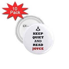 Keep Quiet And Read Joyce Black 1.75  Button (10 pack)