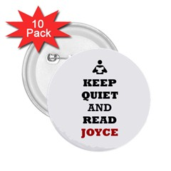 Keep Quiet And Read Joyce Black 2 25  Button (10 Pack)