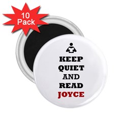 Keep Quiet And Read Joyce Black 2.25  Button Magnet (10 pack)