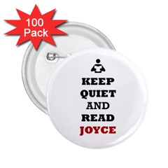 Keep Quiet And Read Joyce Black 2 25  Button (100 Pack)