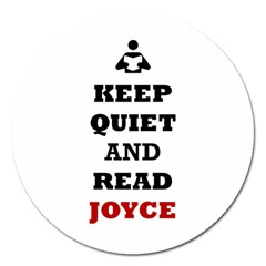 Keep Quiet And Read Joyce Black Magnet 5  (Round)