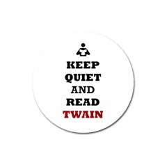 Keep Quiet And Read Twain Black Magnet 3  (round)