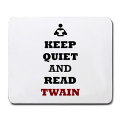 Keep Quiet And Read Twain Black Large Mouse Pad (rectangle)