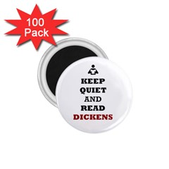 Keep Quiet And Read Dickens  1 75  Button Magnet (100 Pack)