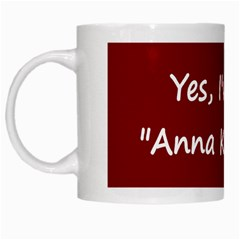 Yes, I ve read  Anna Karenina . White Coffee Mug