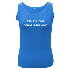 Yes, I ve Read  anna Karenina    Womens  Tank Top (dark Colored)