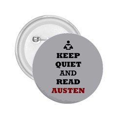 Keep Quiet and Read Austen 2.25  Button