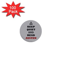 Keep Quiet and Read Austen 1  Mini Button (100 pack)