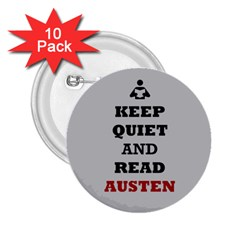 Keep Quiet and Read Austen 2.25  Button (10 pack)