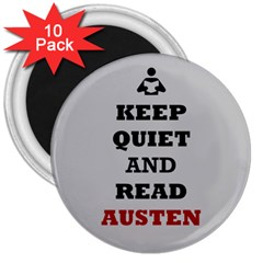 Keep Quiet and Read Austen 3  Button Magnet (10 pack)