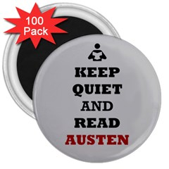 Keep Quiet and Read Austen 3  Button Magnet (100 pack)