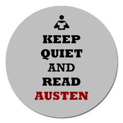 Keep Quiet And Read Austen Magnet 5  (round)