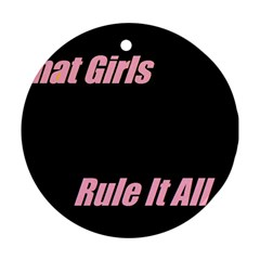 Petchatgirlsrule Round Ornament (two Sides)