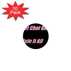 Petchatgirlsrule2 1  Mini Button Magnet (10 Pack)