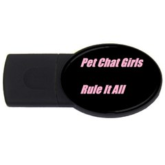 Petchatgirlsrule2 1GB USB Flash Drive (Oval)