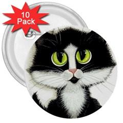 Tuxedo Cat By Bihrle 3  Button (10 Pack)