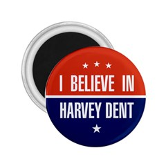 I Believe in Harvey Dent 2.25  Button Magnet