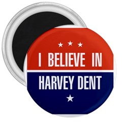 I Believe in Harvey Dent 3  Button Magnet