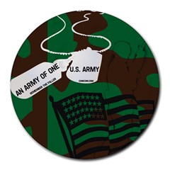 AN ARMY OF ONE 8  Mouse Pad (Round)