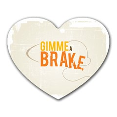 Gimme A Break2 Mouse Pad (heart)