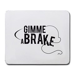Gimme a break Large Mouse Pad (Rectangle)