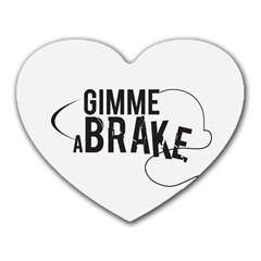 Gimme a break Mouse Pad (Heart)