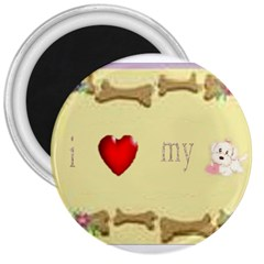 I Love My Dog! II 3  Button Magnet