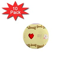 I Love My Dog! II 1  Mini Button Magnet (10 pack)